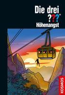 André Minninger: Die drei ??? Höhenangst (drei Fragezeichen)