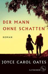 Der Mann ohne Schatten - Roman