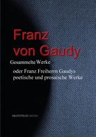 Franz Freiherr von Gaudy: Franz von Gaudy