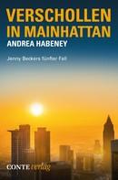 Andrea Habeney: Verschollen in Mainhattan ★★★★