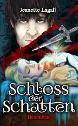 Hexenblut - Schloss der Schatten 2