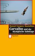 Manuel Vázquez Montalbán: Carvalho und die olympische Sabotage ★