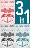 Markus Zusak: Underdogs ★★★