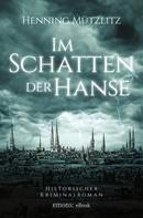 Henning Mützlitz: Im Schatten der Hanse ★★★★