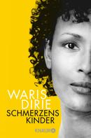 Waris Dirie: Schmerzenskinder ★★★★