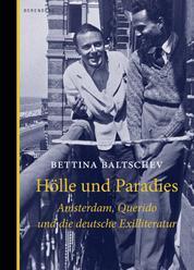 Hölle und Paradies - Amsterdam, Querido und die deutsche Exilliteratur