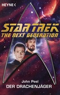 John Peel: Star Trek - The Next Generation: Drachenjäger ★★★★