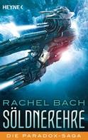 Rachel Bach: Söldnerehre ★★★★