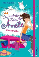 India Desjardins: Das verdrehte Leben der Amélie, 3, Sommerliebe ★★★★★