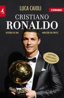 Luca Caioli: Cristiano Ronaldo ★★★★