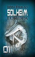 Jón Faras: Solheim 01   EUROPA