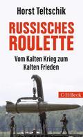 Horst Teltschik: Russisches Roulette ★★★★