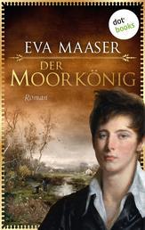 Der Moorkönig - Roman