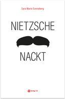 Sara-Marie Sonneberg: Nietzsche nackt