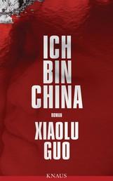 Ich bin China - Roman