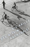 Lotte Schwarz: Die Brille des Nissim Nachtgeist