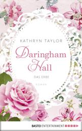 Daringham Hall - Das Erbe - Roman