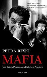 Mafia - Von Paten, Pizzerien und falschen Priestern