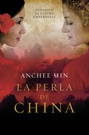 Anchee Min: La perla de China