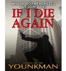 Tim Younkman: If I Die Again