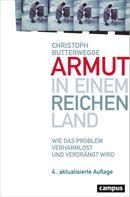 Christoph Butterwegge: Armut in einem reichen Land ★★