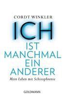 Cordt Winkler: ICH ist manchmal ein anderer ★★★