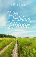 Lilija Plate: Der hellblaue Himmel ★★★★★