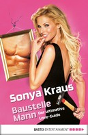 Sonya Kraus: Baustelle Mann ★★★