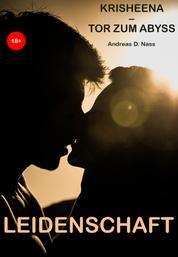 Leidenschaft - Krisheena — Tor zum Abyss