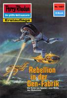 H.G. Francis: Perry Rhodan 1487: Rebellion in der Gen-Fabrik ★★★★