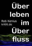 Rob Kenius: Überleben im Überfluss ★★★