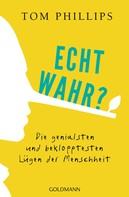Tom Phillips: Echt wahr? ★★★