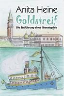 Anita Heine: Goldstreif