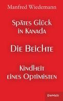 Manfred Wiedemann: Spätes Glück in Kanada