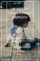 Hanniel Strebel: Im Roten und Grünen Bereich ★★★★★