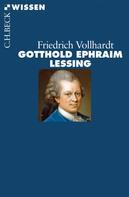 Friedrich Vollhardt: Gotthold Ephraim Lessing