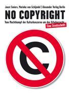Joost Smiers: No Copyright