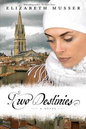 Two Destinies - A Novel