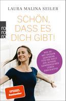 Laura Malina Seiler: Schön, dass es dich gibt! ★★★★