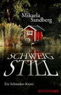 Mikaela Sandberg: Schweig still ★★★