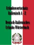 Norman Hall: Wörterbuch für den Urlaub ITALIENISCH – DEUTSCH ★★★