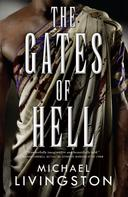 Michael Livingston: The Gates of Hell