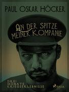 Paul Oskar Höcker: An der Spitze meiner Kompagnie ★★★★