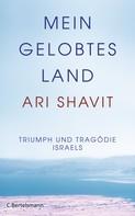 Ari Shavit: Mein gelobtes Land ★★★★★