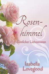 Rosen-Himmel - Sinnlicher Liebesroman
