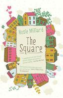 Rosie Millard: The Square ★★★★