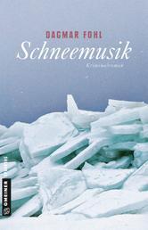 Schneemusik - Kriminalroman