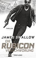James Swallow: Die Rubicon-Verschwörung ★★★★