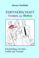 Steven Sheffield: Partnerschaft - Trennen oder Bleiben ★★