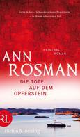 Ann Rosman: Die Tote auf dem Opferstein ★★★★